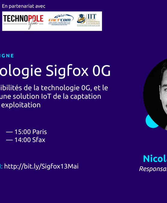 WEBINAR SIGFOX EDUCATION – TUNISIE : Découverte de Sigfox